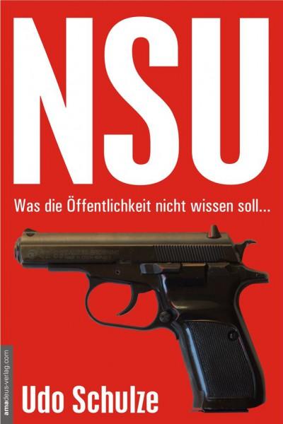 NSU - Was die Öffentlichkeit nicht wissen soll