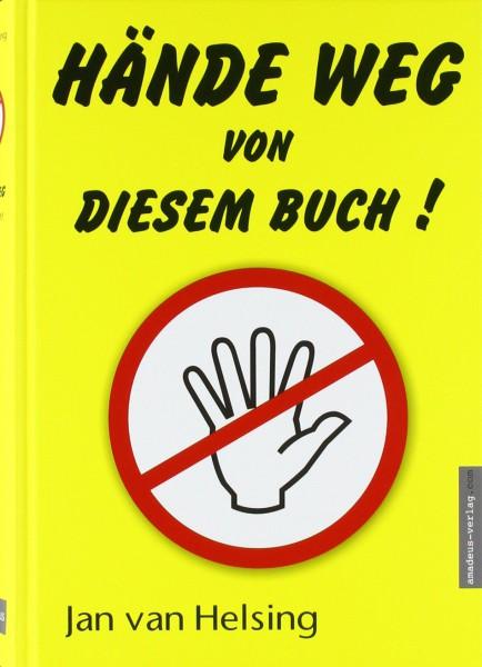 Hände weg von diesem Buch! (Mängelexemplar)