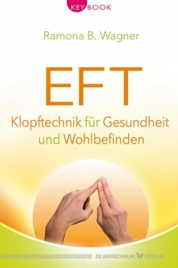 EFT - Emotionale Freiheit