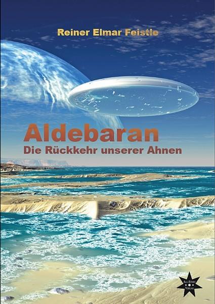 Aldebaran - Die Rückkehr unserer Ahnen
