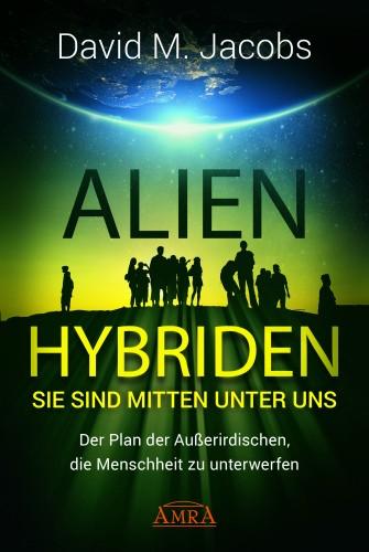 Alien-Hybriden - Sie sind mitten unter uns