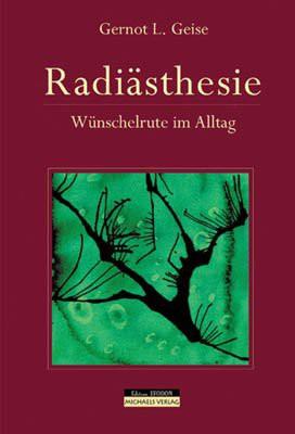 Radiästhesie - Wünschelrute im Alltag