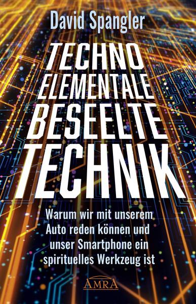 Techno-Elementale Beseelte Technik