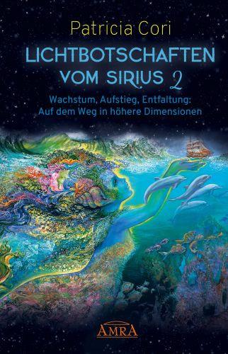 Lichtbotschaften vom Sirius 2