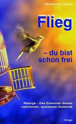 Flieg - du bist schon frei