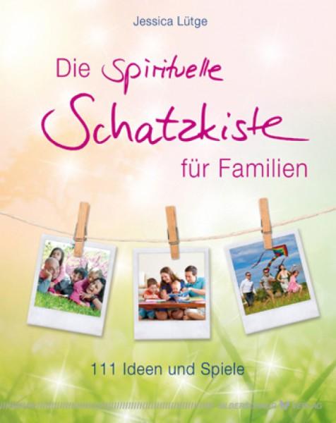 Die spirituelle Schatzkiste für Familien