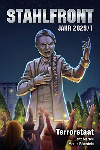 Stahlfront 2029 – Band 1: Terrorstaat