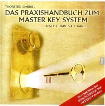 Das Praxishandbuch zum Master Key System!