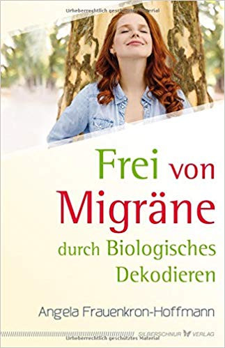Frei von Migräne durch Biologisches Dekodieren