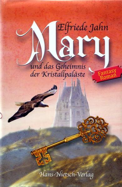 Mary und das Geheimnis der Kristallpaläste