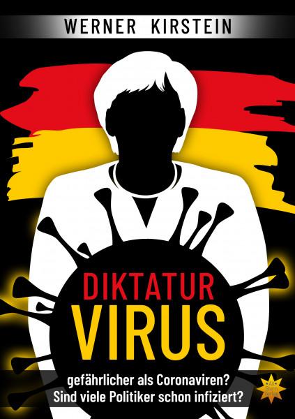 Diktaturvirus – gefährlicher als Coronaviren