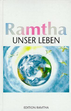 Ramtha unser Leben Buchcover