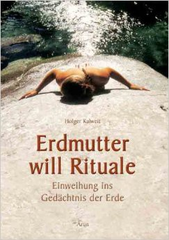 Erdmutter will Rituale