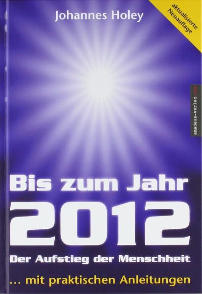 Bis zum Jahr 2012 (Mängelexemplar)