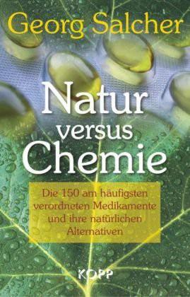 Natur versus Chemie