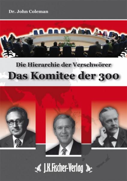 Das Komitee der 300 Buchcover