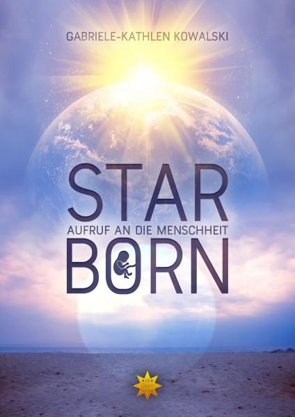 Starborn - Aufruf an die Menschheit
