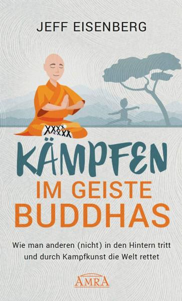 Kämpfen im Geiste Buddhas