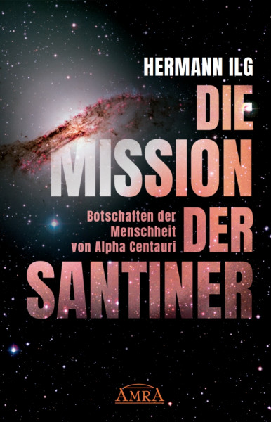 DIE MISSION DER SANTINER
