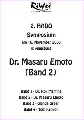 DVD: Dr. Masaru Emoto - 2. Hado Symposium (Band 2)