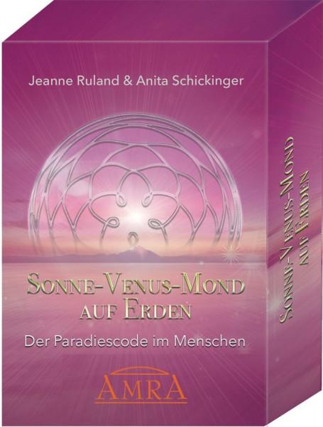 Sonne - Venus - Mond auf Erden - der Paradiescode im Menschen