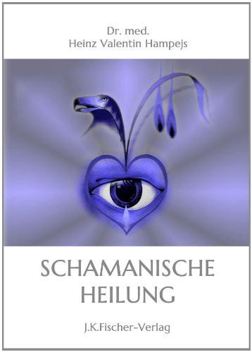 Die schamanische Heilung