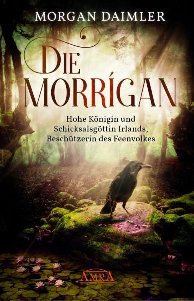 Die Morrígan - Königin des Feenvolks