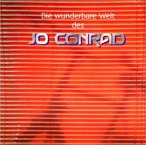 Die wunderbare Welt des Jo Conrad