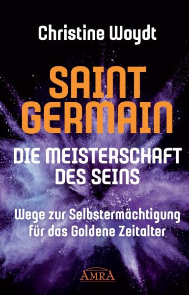 Saint Germain - Die Meisterschaft des Seins