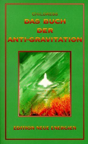 Das Buch der Antigravitation