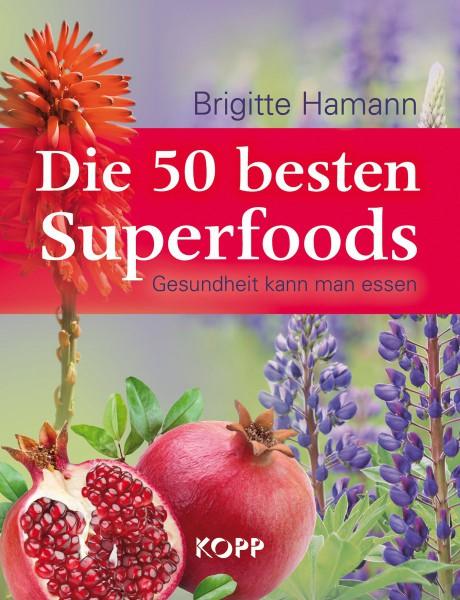 Die 50 besten Superfoods