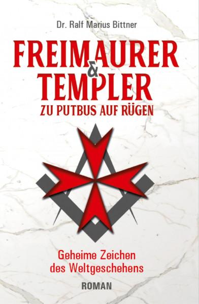Freimaurer und Templer zu Putbus auf Rügen