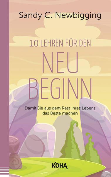 Zehn Lehren für den Neubeginn