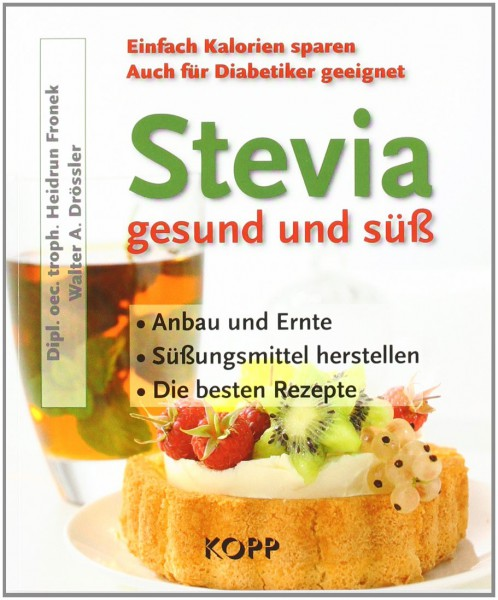 Stevia - gesund und süß Buchcover