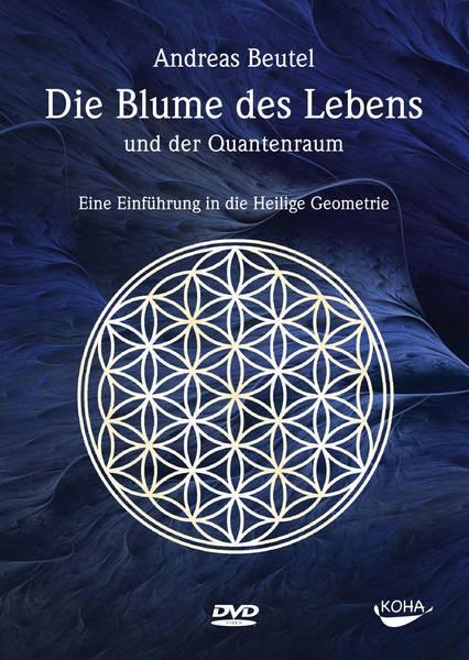 DVD: Die »Blume des Lebens« und der Quantenraum